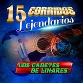 Play & Download Corridos Legendarios by Los Cadetes De Linares | Napster