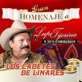Gran Homenaje A Lupe Tijerina y Sus Corridos by Los Cadetes De Linares