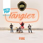 Play & Download Fire: MetaPop Remixes by Tangier | Napster