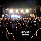 Play & Download I'm Gone by Paperboy | Napster