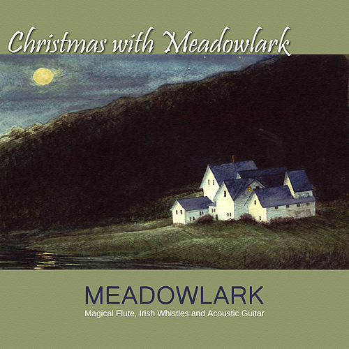 Christmas With Meadowlark by Meadowlark