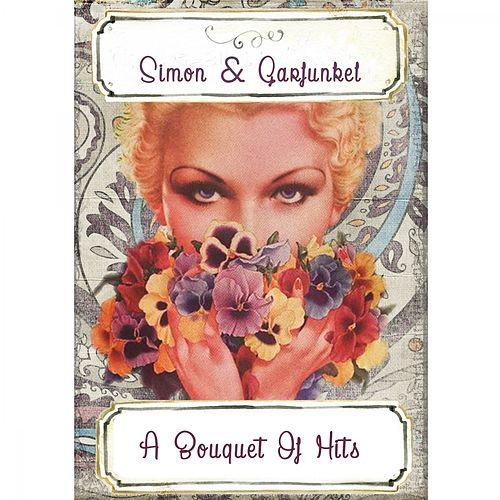 A Bouquet Of Hits by Simon & Garfunkel