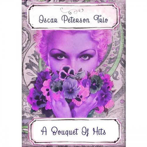 A Bouquet Of Hits von Oscar Peterson