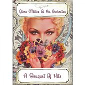 A Bouquet Of Hits von Glenn Miller