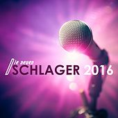 Play & Download Die neuen Schlager: 2016 by Various Artists | Napster