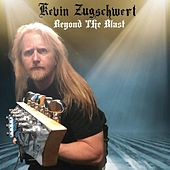 Play & Download Beyond the Blast by Kevin Zugschwert | Napster