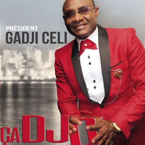 Play & Download Ça djô (ECC) by Gadji Celi | Napster