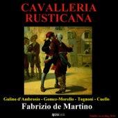 Play & Download Mascagni: Cavalleria rusticana by Alessandra Gulino d'Ambrosio, Antonio Gomez-Morello, Velthur Tognoni, Estrella Cuello, Fabrizio de Martino | Napster