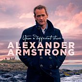 Play & Download Upon a Different Shore by Alexander Armstrong | Napster