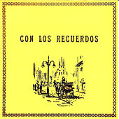 Play & Download Con los Recuerdos by Various Artists | Napster