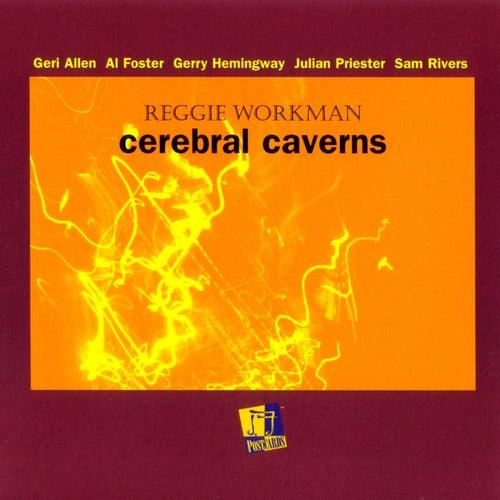 Cerebral Caverns by Reggie Workman