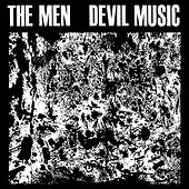 Devil Music von The Men