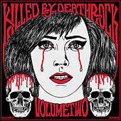 Play & Download Killed By Deathrock Vol. 2 by Various Artists | Napster
