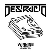 Winning (Taiki Nulight Remix) by Destructo
