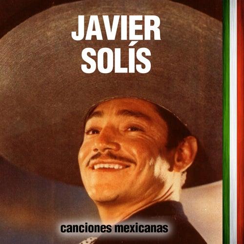 Canciones Mexicanas by Javier Solis