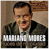 Luces de Mi Ciudad by Mariano Mores