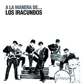 Play & Download A la Manera De... by Los Iracundos | Napster