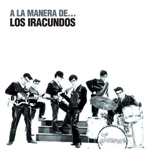 Play & Download A la Manera De... by Los Iracundos | Napster