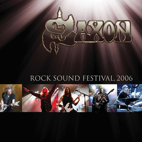 Live at Rock Sound Festival 2006 de Saxon
