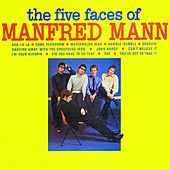 The Five Faces of Manfred Mann by Manfred Mann