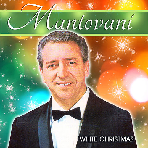 Play & Download White Christmas by Mantovani | Napster