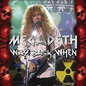 Play & Download Way Back When by Megadeth | Napster