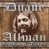 Play & Download Skydog Tales by Duane Allman | Napster