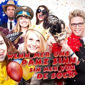 Play & Download Wenn mer uns Pänz sinn, sin mer vun de Söck (Karneval 2017) by Various Artists | Napster