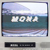 Play & Download In the Middle by Mona | Napster