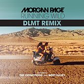 Play & Download Running Wild (feat. The Oddictions & Britt Daley) (DLMT Remix) by Morgan Page | Napster