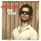 En Vivo (Live) by Gabriel Rios