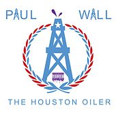 Play & Download Houston Oiler by Paul Wall | Napster