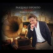 Pasquale Esposito Celebrates Enrico Caruso (Deluxe Edition) by Pasquale Esposito