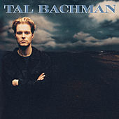 Play & Download Tal Bachman by Tal Bachman | Napster
