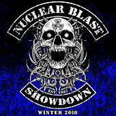Play & Download Nuclear Blast Showdown Winter 2016 by Various Artists | Napster