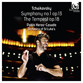 Tchaikovsky: Symphony No.1, Op. 13 & The Tempest, Op. 18 by Orchestra of St Luke's and Pablo Heras-Casado