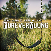 Play & Download Forever Young by Danny Darko | Napster