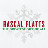 The Greatest Gift Of All von Rascal Flatts