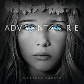 Play & Download Adventure by Matthew Parker | Napster