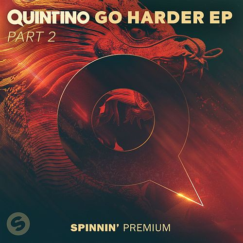 Go Harder Ep Part 2 by Quintino
