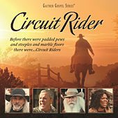 Play & Download Circuit Rider by Various Artists | Napster