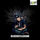 Play & Download Blindheit & Skank by Skank | Napster