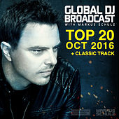 Global DJ Broadcast - Top 20 October 2016 by Various Artists