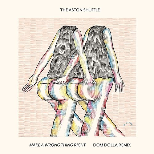 Make A Wrong Thing Right (Dom Dolla Remix) von Aston Shuffle