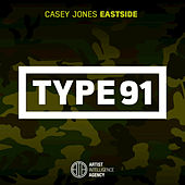 Eastside - Single by Casey Jones