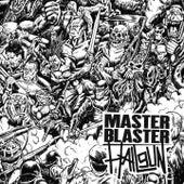 Play & Download Master Blaster / Hailgun by Master Blaster | Napster