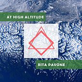 At High Altitude by Rita Pavone