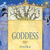 Goddess by Troika