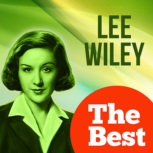 The Best by Lee Wiley