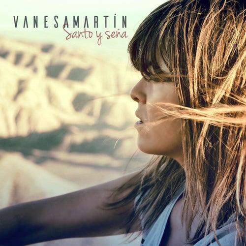 Santo y seña de Vanesa Martin